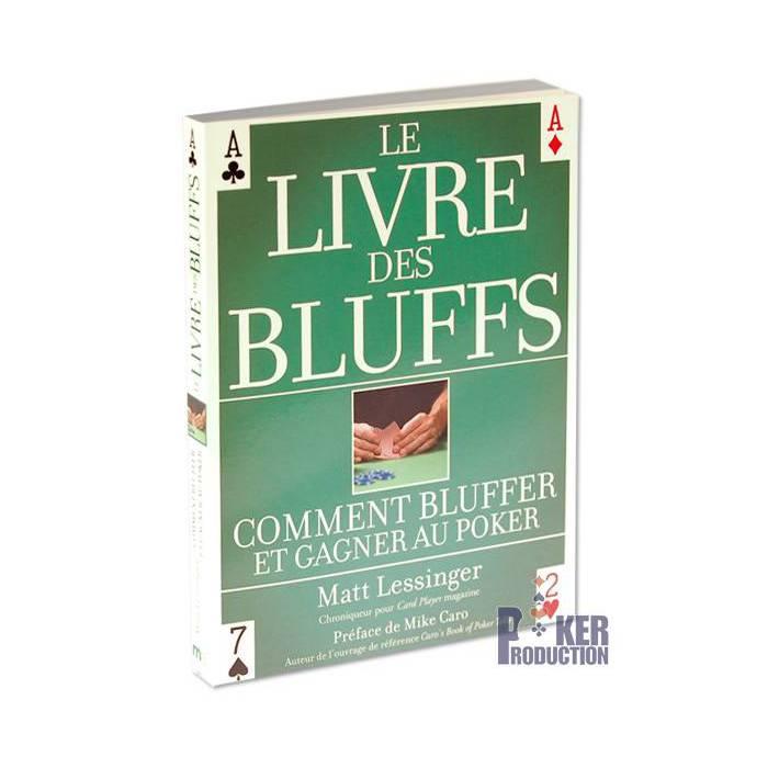 Le Livre des Bluffs – par Matt Lessinger – 237 pages