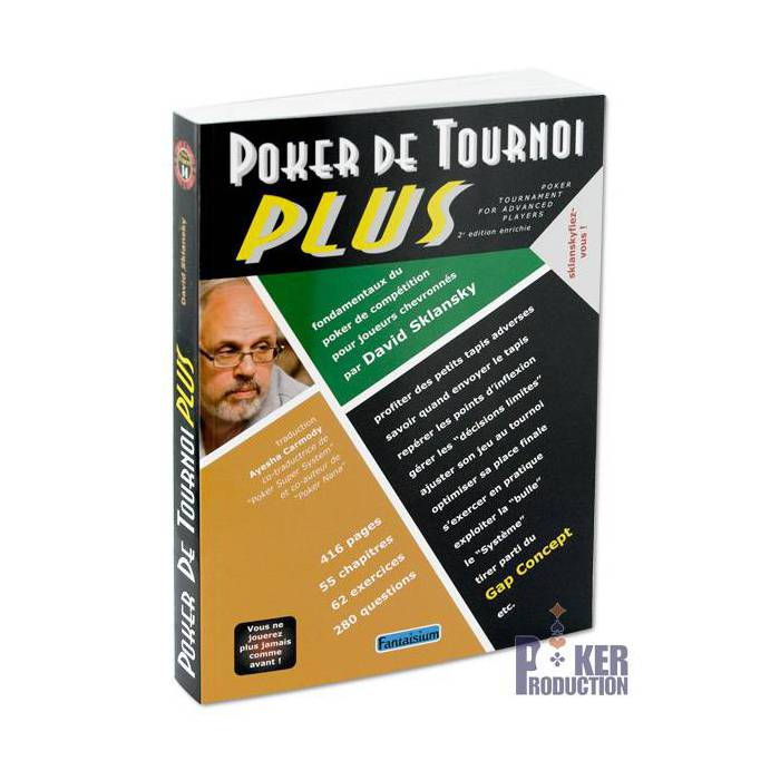 Poker de Tournoi Plus – par David Sklansky – 416 pages – Edition Fantaisium