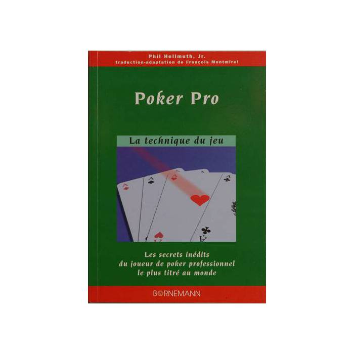 Poker Pro – par Phil Hellmuth Junior - 303 pages - Ulisse Editions