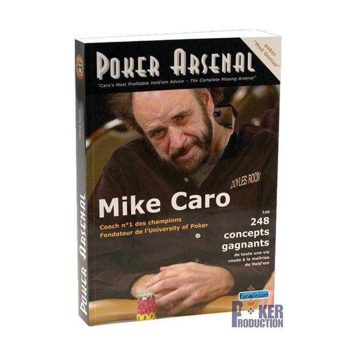 Poker Arsenal – par Mike Caro - 448 pages – Edition Fantaisium