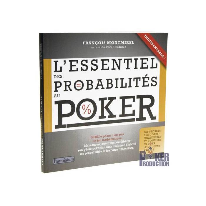 L'Essentiel des Probabilités au Poker V2 – par François Montmirel - 96 pages - Edition Fantaisium