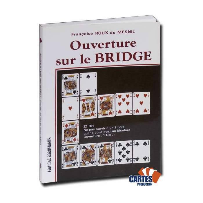 Ouverture sur le Bridge – par Françoise Roux Du Mesnil - Edtion Bornemann