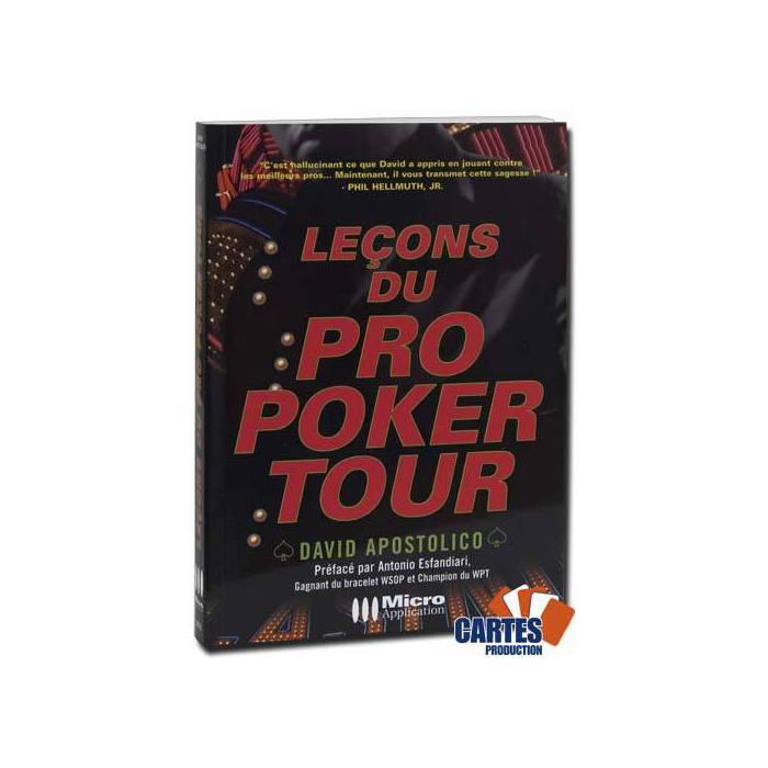 Leçons du Pro Poker Tour – par David Apostolico – 174 pages – Micro Application