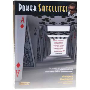 Poker Satellites – par François Montmirel - 244 pages – Edition Fantaisium
