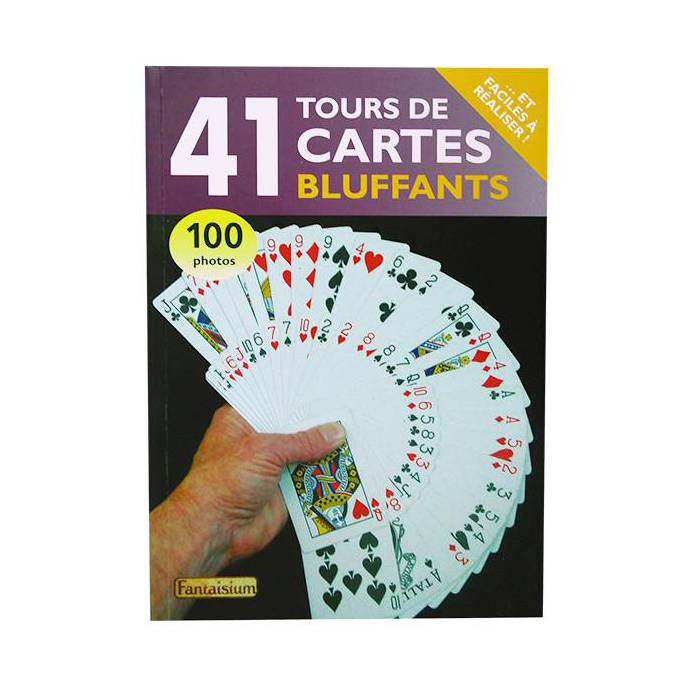 41 Tours de Cartes Bluffants – 180 pages – Edition Fantaisium
