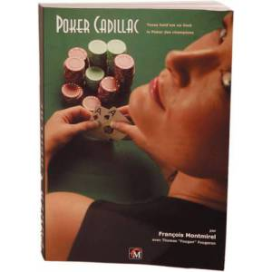 Poker Cadillac V3 - de François Montmirel - 608 pages – Edition Fantaisium